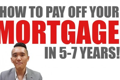 How to Pay your mortgage off in 5-7 years