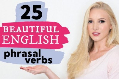 25 Stunningly Beautiful Advanced Phrasal Verbs